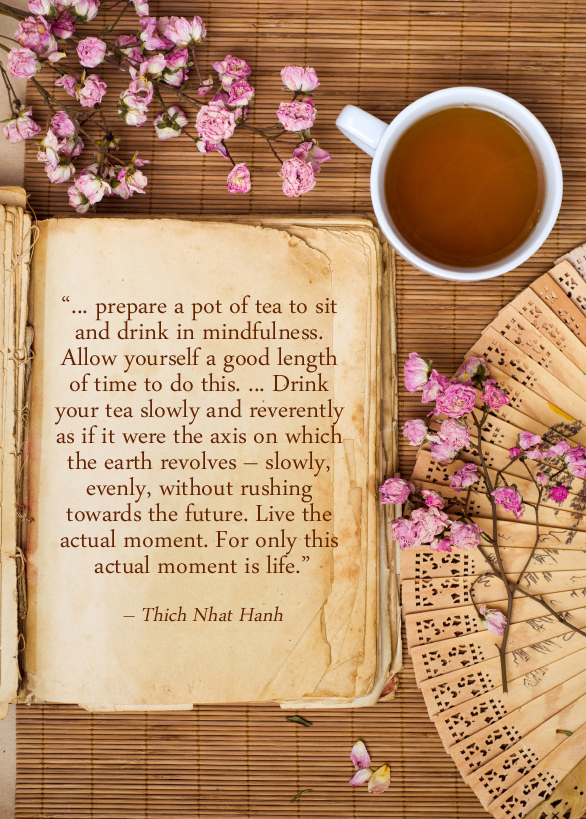 Tea and Thich Nhat Hanh